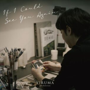 Yiruma If I Could See You Again