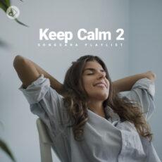 Keep Calm 2 (Playlist)