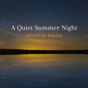 Agustin Amigo A Quiet Summer Night
