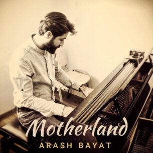 Arash Bayat - Motherland