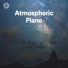 Atmospheric Piano (Playlist)