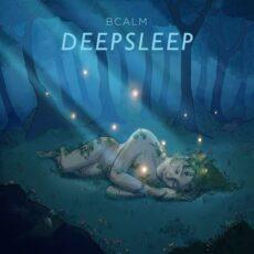 Bcalm Deepsleep