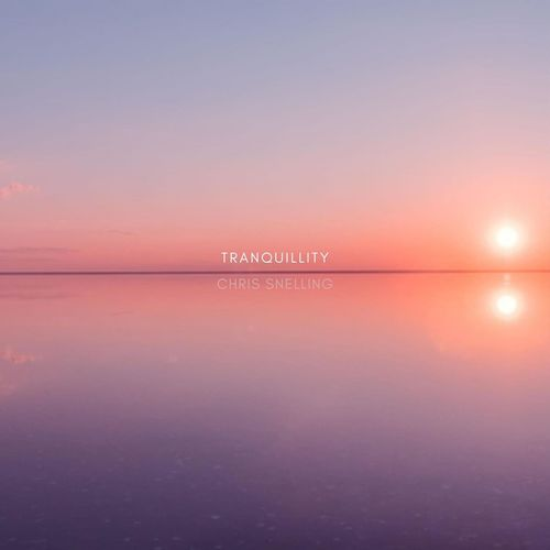 Chris Snelling Tranquillity