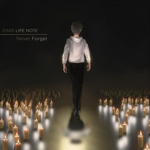 Dark Life Note Never Forget