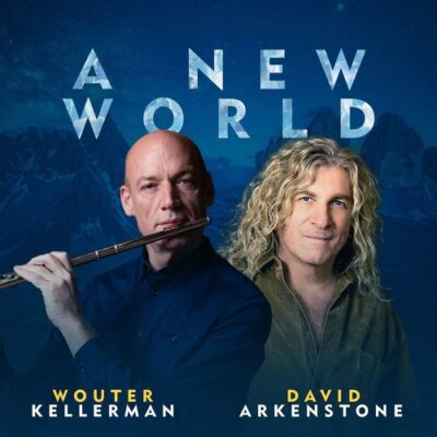 David Arkenstone, Wouter Kellerman A New World