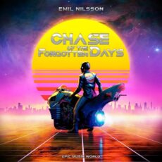 Epic Music World Chase of the Forgotten Days