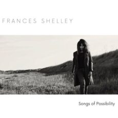 Frances Shelley Songs of Possibility