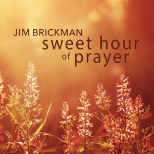 Jim Brickman Sweet Hour of Prayer
