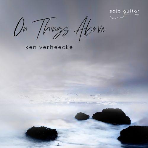 Ken Verheecke On Things Above