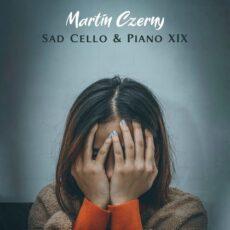 Martin Czerny Sad Cello & Piano XIX