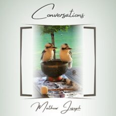 Mathew Joseph Conversations