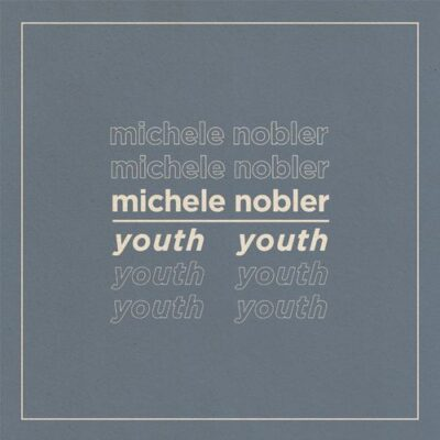 Michele Nobler Youth