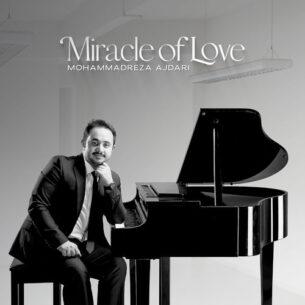 Mohammadreza Ajdari Miracle of Love