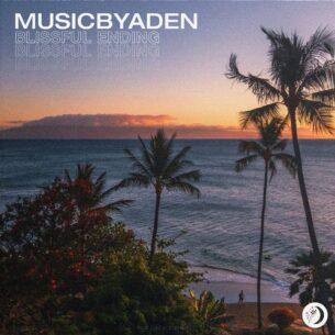 MusicbyAden Blissful Ending