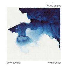 Peter Cavallo, Eva BrönnerFound By You