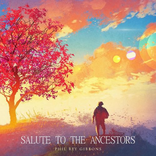 Phil Rey Salute To The Ancestors