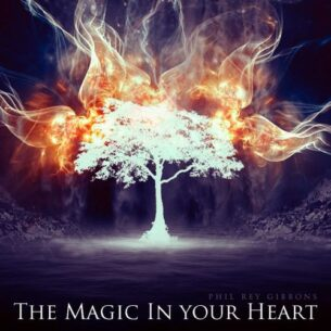 Phil Rey The Magic In Your Heart