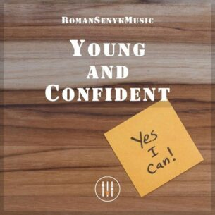 Romansenykmusic Young and Confident