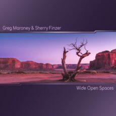 Sherry Finzer, Greg Maroney Wide Open Spaces