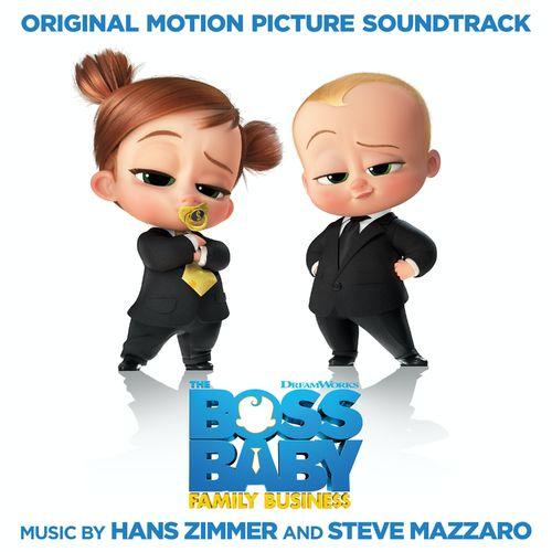 Steve Mazzaro, Hans Zimmer The Boss Baby: Family Business