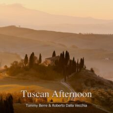 Tommy Berre Tuscan Afternoon