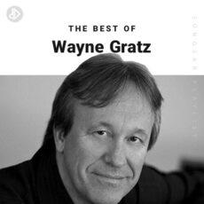 The Best Of Wayne Gratz (Playlist)