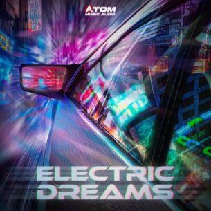 Atom Music Audio Electric Dreams