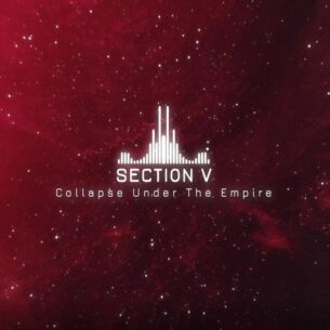 Collapse Under the Empire Section V