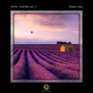 Dream Chasers, Vol. 3 - Piano Mist