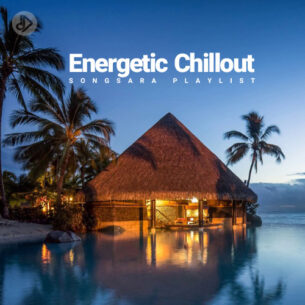 Energetic Chillout (Playlist)