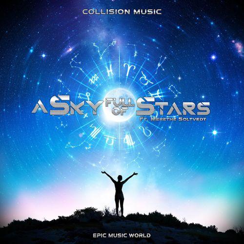 Epic Music World A Sky Full of Stars