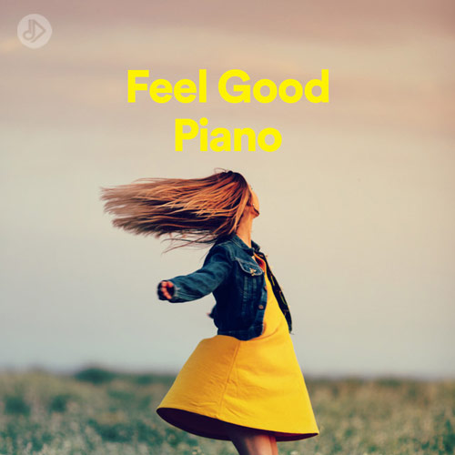 Feel Good Piano (Playlist)