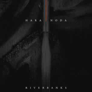 Hara Noda Riverbanks