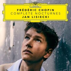 Jan Lisiecki Chopin: Complete Nocturnes