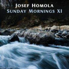Josef Homola Sunday Mornings XI