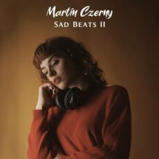 Martin Czerny Sad Beats, Vol. II