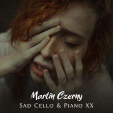 Martin Czerny Sad Cello & Piano XX