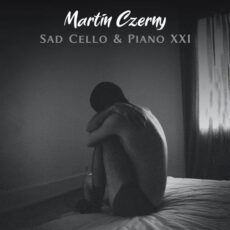 Martin Czerny Sad Cello & Piano XXI
