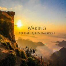 Michael Allen Harrison Waking