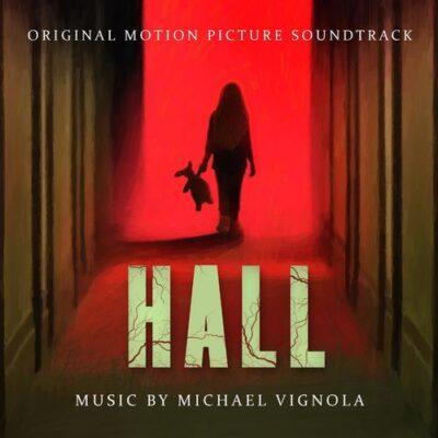 Michael Vignola Hall (Original Motion Picture Soundtrack)