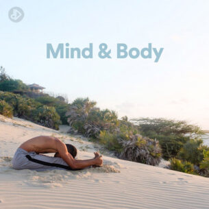 Mind & Body (Playlist)