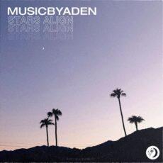 MusicbyAden Stars Align