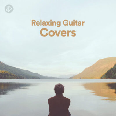 Relaxing Guitar Covers (Playlist)