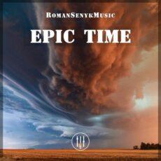 Romansenykmusic Epic Time