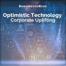 Romansenykmusic Optimistic Technology Corporate Uplifting