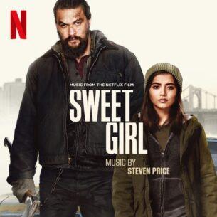 Steven Price Sweet Girl (Music from the Netflix Film)