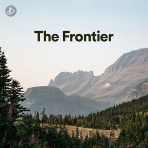 The Frontier (Playlist)