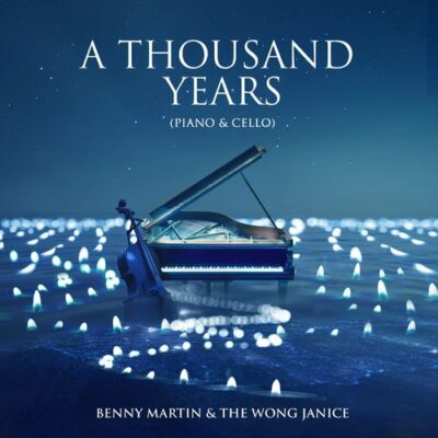 The Wong Janice, Benny Martin A Thousand Years (Piano & Cello)