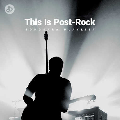 This Is Post- Rock (Playlist)