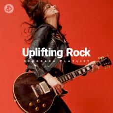 Uplifting Rock (Playlist)